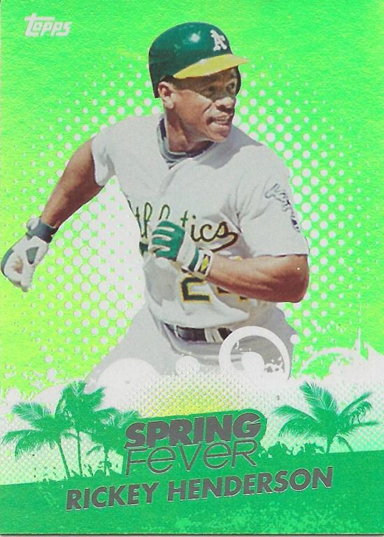 13 SF Rickey Henderson Spring Fever