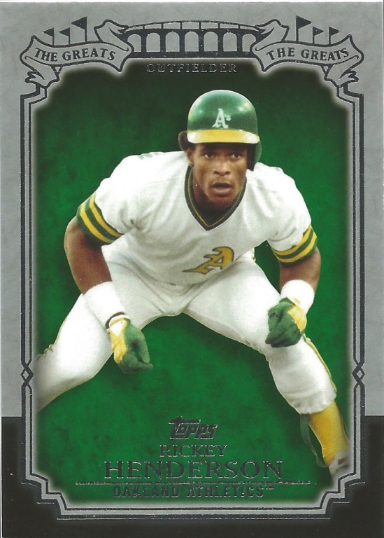 13 T Rickey Henderson The Greats