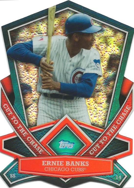 13 T Ernie Banks Cut to the Chase