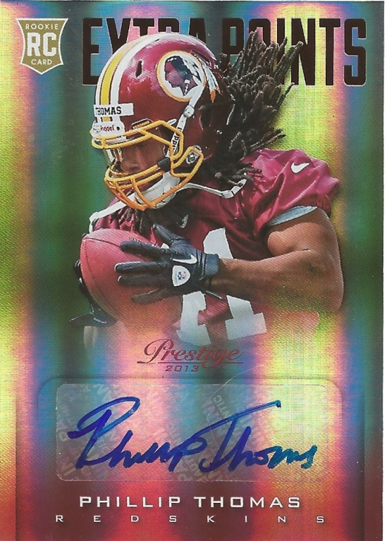 13 PP Phillip Thomas Extra Points Auto Spectrum F