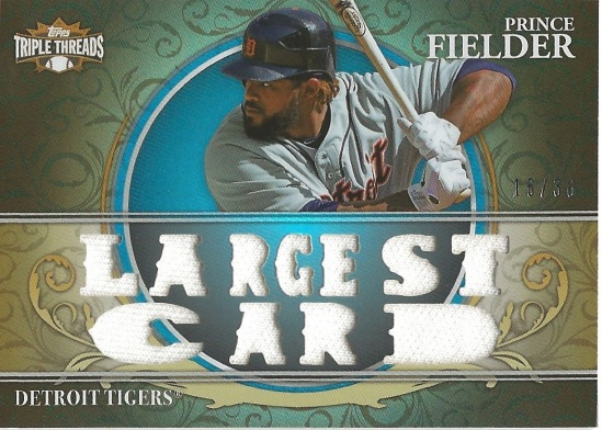 13 TT Prince Fielder Largest Card 16:36